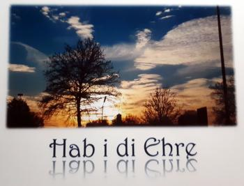 Hab i di Ehre