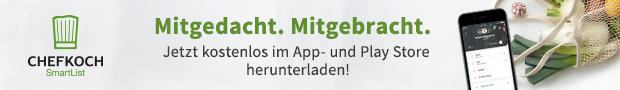 Zutaten in der Einkaufsliste speichern - mit der neuen Chefkoch SmartList App!